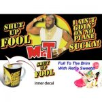 Mr T Shut Up Fool Cuppa Sweets