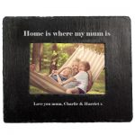 Personalised Home Is Where Mum Is Slate Photoframe