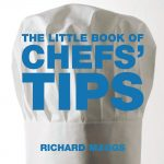 Little Book of Chefs Tips By Richard Maggs